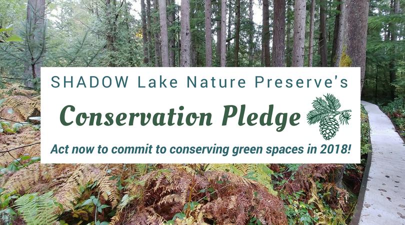 SHADOW Lake Nature Preserve's Conservation Pledge